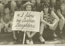 Proud mom of lesbians has carried this sign at almost every NYC Pride Parade
