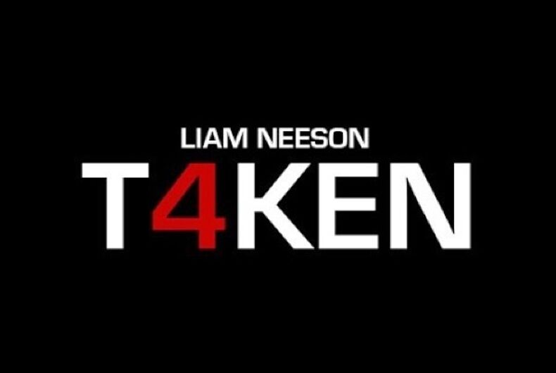'Taken 4': Coming soon to a legislative session near you