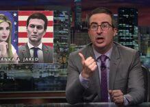 John Oliver unleashes on Ivanka Trump & Jared Kushner