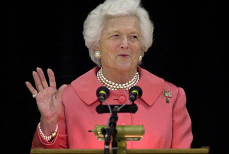 Barbara Bush sent the religious right into orbit in 1990 when she condemned LGBT bias
