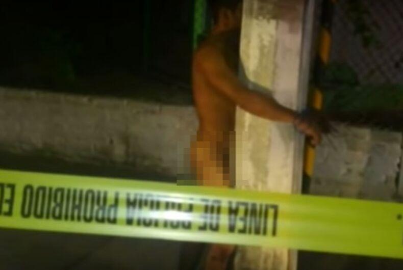 Someone is tying naked beaten men to lamp poles in Puerto Vallarta.