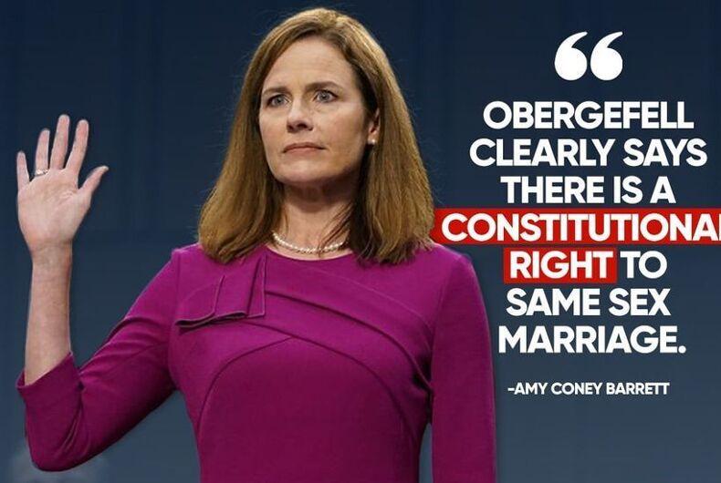 Amy Coney Barrett same-sex marriage Log Cabin republicans Supreme Court Senate confirmation hearings Obergefell