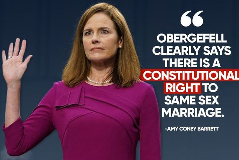 Amy Coney Barrett same-sex marriage Log Cabin republicans Supreme Court Senate confirmation hearings Obergefell